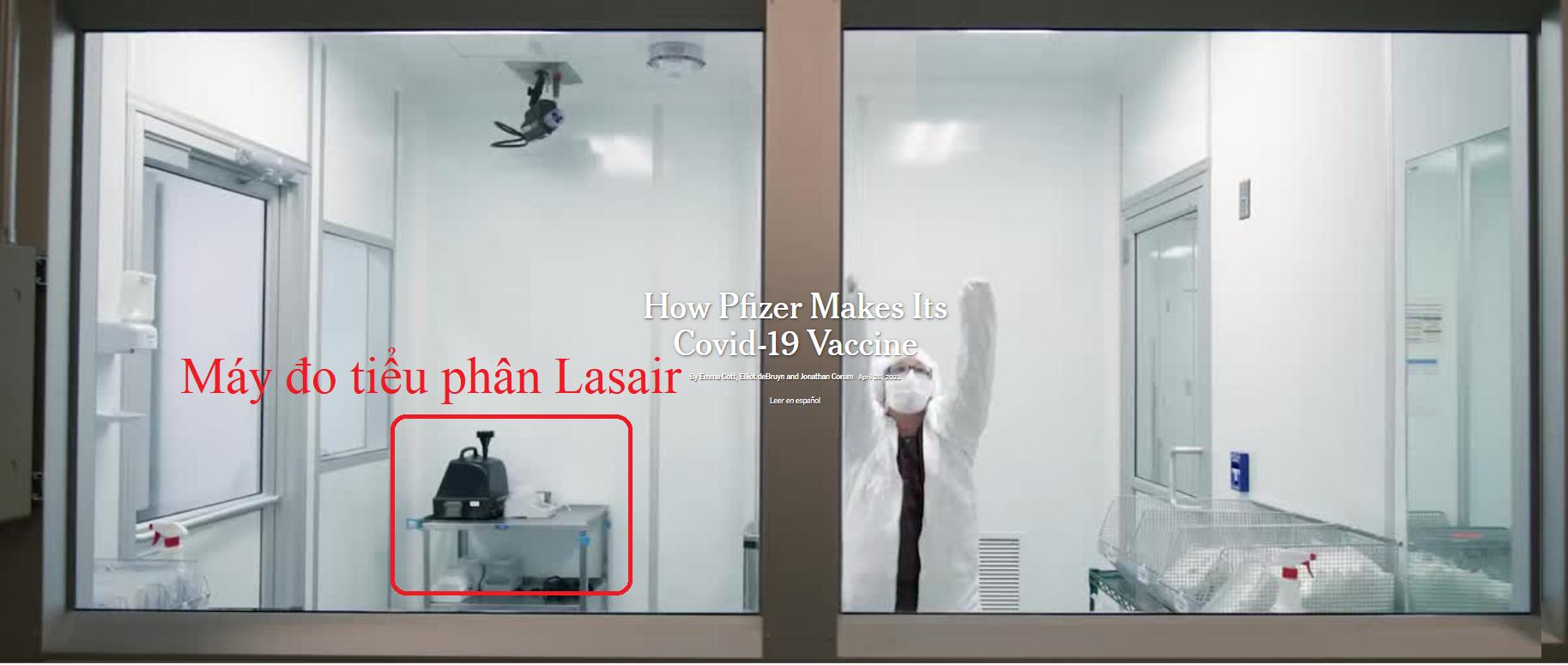 Dòng máy Lasair III có mặt tại phòng sạch  Pfizer trong quá trình sản xuất vaccine cho toàn thế giới .